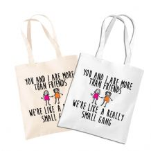 You and I Are More Than Friends Shopping Tote Bag - Small Gang Shopping